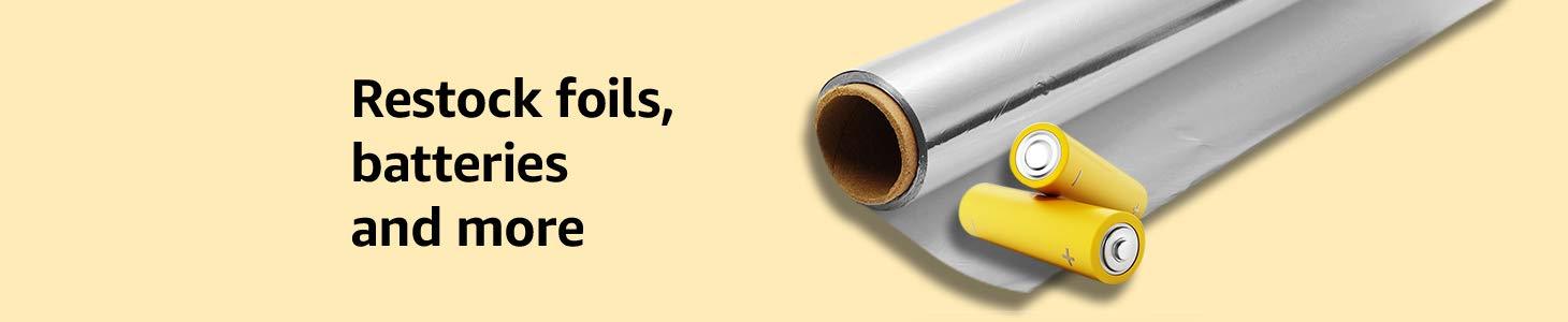 Restock foils batteries and more