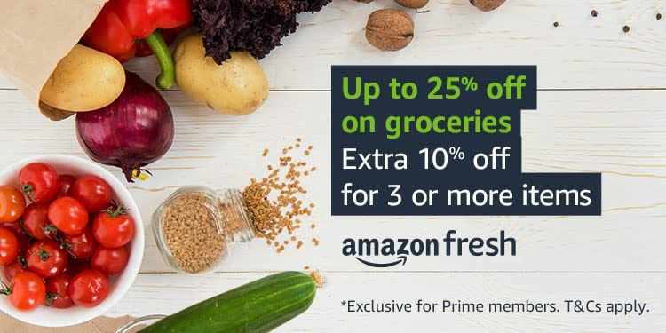 Up to 25% off on groceries. Extra 10% off for 3 or more items. Exclusively for Prime members.