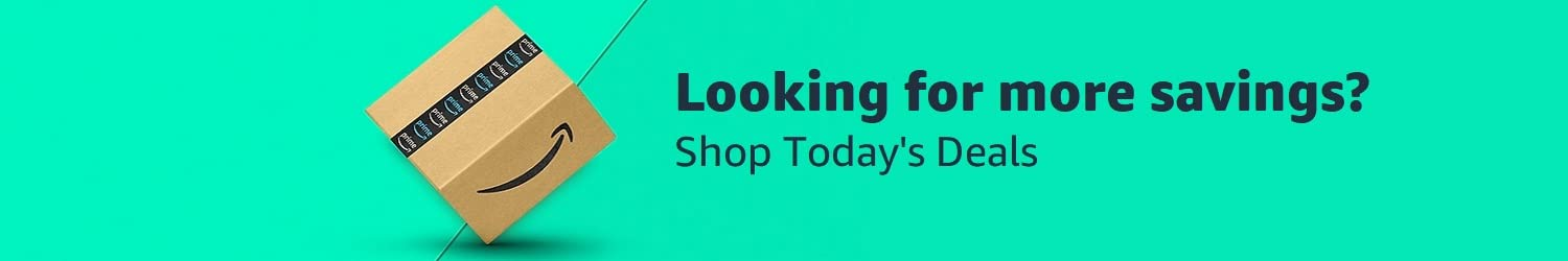 Looking for more savings. Shop Today's Deals.