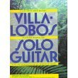 Amazon.co.jpVilla Lobos: Collected Works for Solo Guitar