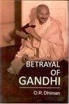Betrayal of Gandhi