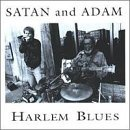 Harlem Blues by Satan & Adam (1992-09-29)
