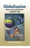 Globalization: Debts, Arms and Reforms in South Asia