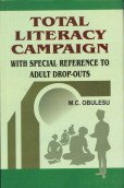 Total Literacy Campaign: With Special to Reference to Adult Drop-Outs