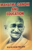 Mahatma Gandhi and Education
