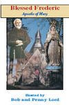 Blessed Frederic Apostle of Mary DVD
