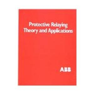 Download Protective Relaying Theory and Applications 0824791525