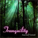 Tranquility: Sacred Forest