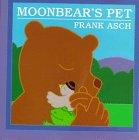 Moonbear's Pet (Moonbear Books)