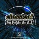 クラシカル・スピード 2