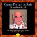 Chants d'extase en Syrie