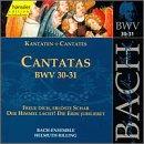 Sacred Cantatas Bwv 30-31