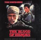The Blood Of Heroes: Original Motion Picture Soundtrack by Todd Boekelheide (2005-12-16)