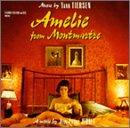 AMELIE FROM MONTMARTRE 「アメリ」オリジナル・サウンドトラック