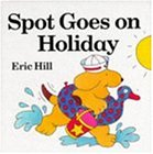 Spot Goes on Holiday (Lift-the-flap Book)