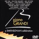 ピアノ・グランド! ~スミソニアン・セレブレイション [DVD]
