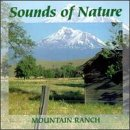 Sounds Of Nature: Mountain Ranch