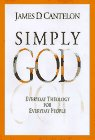 Simply God: Everyday Theology for Everyday People