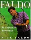 Faldo: In Search of Perfection