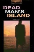 Dead Man's Island: Stage 2: 700 Headwords (Oxford Bookworms)の詳細を見る