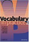 Vocabulary in Practice 2: 30 Units of Self-Study VocabularyExercises With Tests