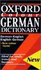 Oxford Colour German Dictionary: German-English, English-German = Deutsch-Englisch, Englisch-Deutsch/Flexicover