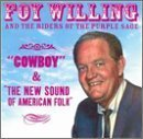 Cowboy & The New Sound of American Folk by Foy Willing