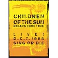 CHILDREN OF THE SUN LIVE! D.C.T. 1998 SING OR DIE