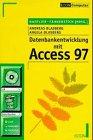 Datenbankentwicklung mit Access 97.