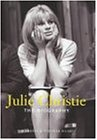 Julie Christie: The Biography