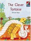 The Clever Tortoise ELT Edition. (Cambridge Storybooks Level 2)