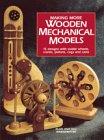 Making More Wooden Mechanical Models
