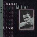 Live by Roger Miller