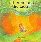Catherine and the Lion