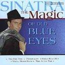 Magic of Old Blue Eyes