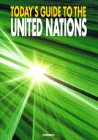 Today's guide to the United Nations―英語版・最新国連ガイド (国連英検受験テキスト)