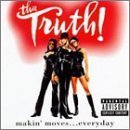 Makin Moves Everyday by Tha Truth (1997-03-11)