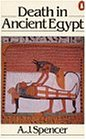 Death in Ancient Egypt (Penguin archaeology)