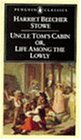 Uncle Tom's Cabin: Or, Life Among the Lowly (The Penguin American Library)