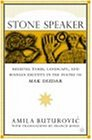 Stone Speaker: Medieval Tombs, Landscape, and Bosnian Identity in the Poetry of Mak Dizdar