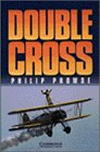 Double Cross Level 3 (Cambridge English Readers)