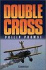 Double Cross Level 3 (Cambridge English Readers)の詳細を見る