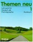 Themen Neu. Lehrwerk Fur Deutsch Als Fremdsprache: Level 1 Kursbuch
