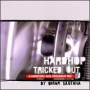 Hardhop Tricked Out: Mixed Down By Santana, Omar