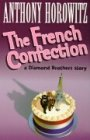 The French Confection: AND Public Enemy Number Two