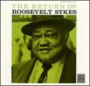 Return of Roosevelt Sykes