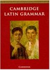 Cambridge Latin Grammar (Cambridge Latin Course)