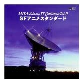 MIDI Library 88 Collection Vol.11 SFアニメスタンダード