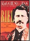 Riel: A Life of Revolution
