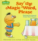 Say the Magic Word, Please (Toddler Books)